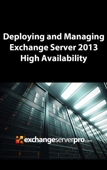 Deploying and Managing Exchange Server 2013 High Availability Book Cover